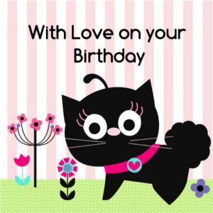 With Love on Your Birthday Card - Cat